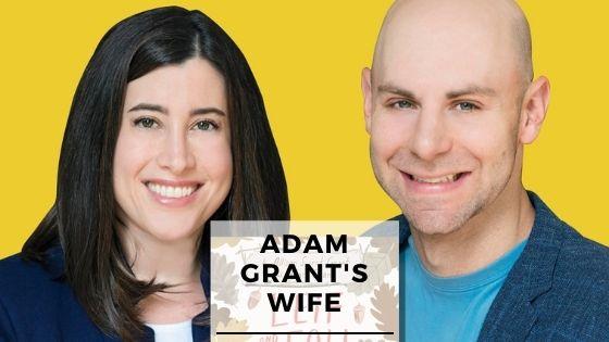 Info & Rare Pics Of Adam Grant's Wife