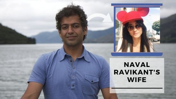 Read more about the article Who Is Naval Ravikant's Wife? (Pictures)