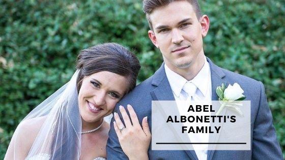 11 Pics Of Abel Albonetti With His Wife & Children