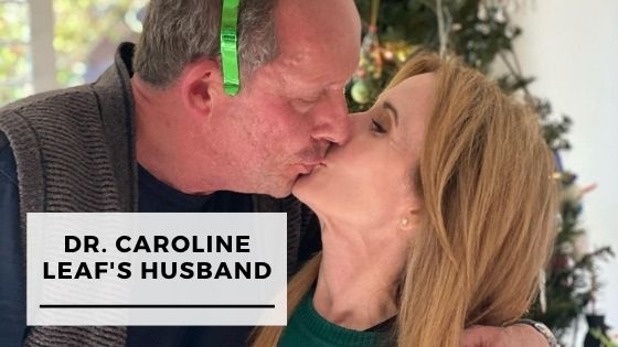 Read more about the article 13 Rare Pictures Of Dr. Caroline Leaf With Her Husband