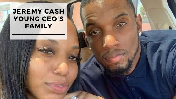Read more about the article 6 Rare Pics Of Jeremy Cash Young CEO With His Wife & Children